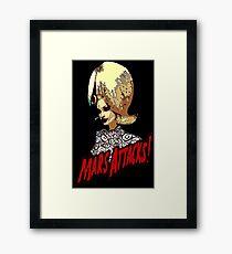 Mars Attacks! Framed Print