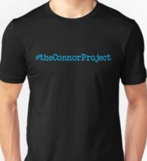 DEAR EVAN HANSEN THE CONNOR PROJECT #theconnorproject T-Shirt