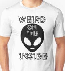 Weird on the Inside - Black Version Unisex T-Shirt