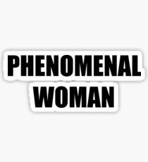 Phenomenal Woman  Sticker