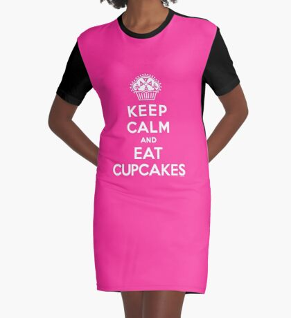 Keep Calm and Eat Cupcakes - white type Graphic T-Shirt Dress