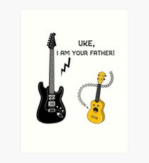 Uke, I am your Father! Art Print