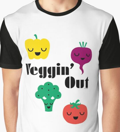 veggin' Out (black type)  Graphic T-Shirt