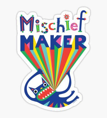 Mischief Maker Sticker