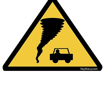 Caution Tornado! Storm Chasers Warning by SkyDiary