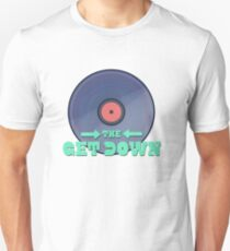 THE GET DOWN  T-Shirt