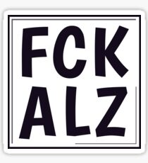 FCK ALZ in Grey  Sticker