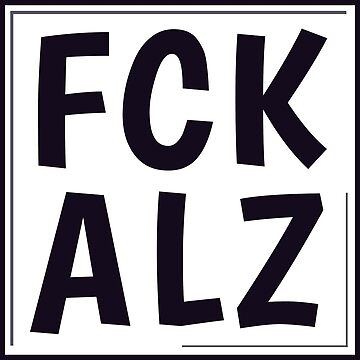 FCK ALZ in Grey  by fckalz