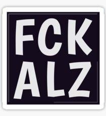 FCK ALZ in Grey (Dark Background) Sticker