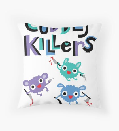 Cuddly Killers Throw Pillow