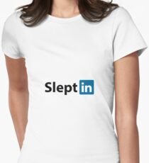 Slept in Womens Fitted T-Shirt