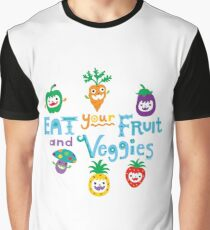 eat your fruit and veggies ll  Graphic T-Shirt