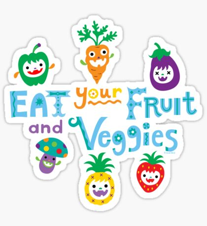 eat your fruit and veggies ll  Sticker