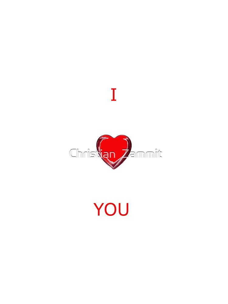 I LOVE YOU - CARD by Christian  Zammit