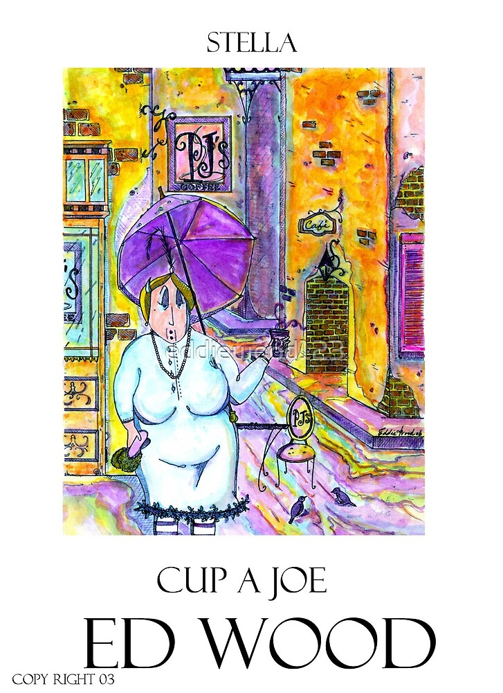 CUP A JOE by Eddie Wood by eddiewood123