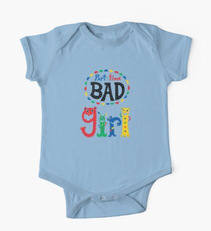part time bad girl  Kids Clothes