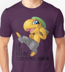 I am the entire toad patrol fandom Unisex T-Shirt