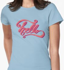 Hey Hi Hello Womens Fitted T-Shirt