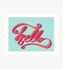Hey Hi Hello Art Print