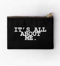 It's All About Me Zipper Pouch