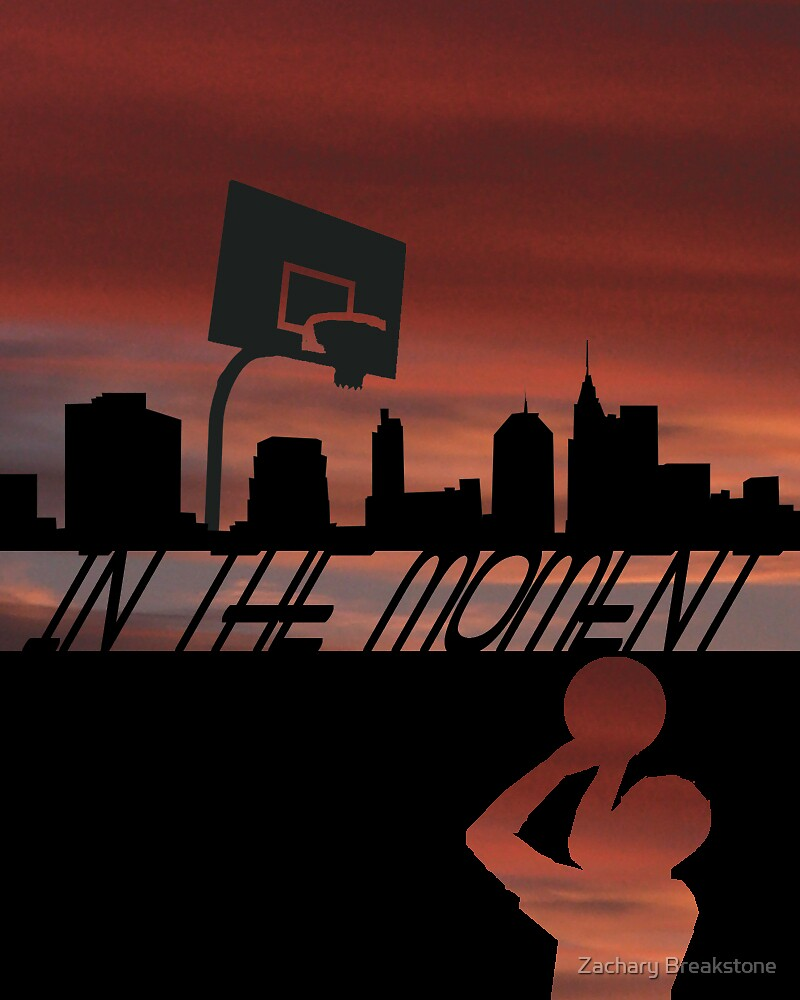 In The Moment by Zachary Breakstone