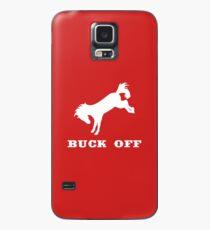 Buck Off Case/Skin for Samsung Galaxy