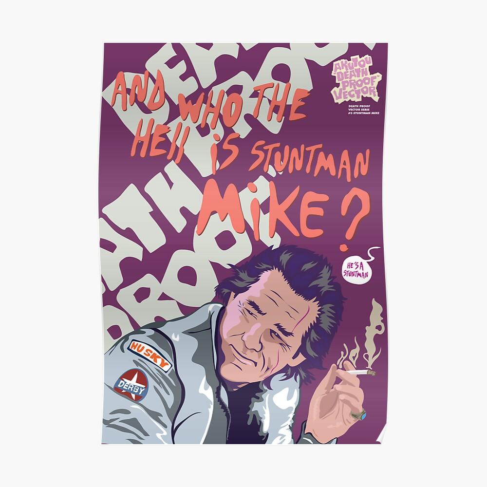 DEATH PROOF - STUNTMAN MIKE Poster