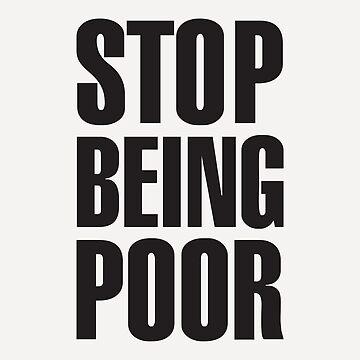 Stop Being Poor - Paris Hilton by tonjovo
