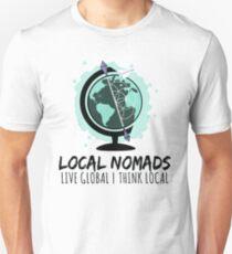 LOCAL NOMADS  Unisex T-Shirt