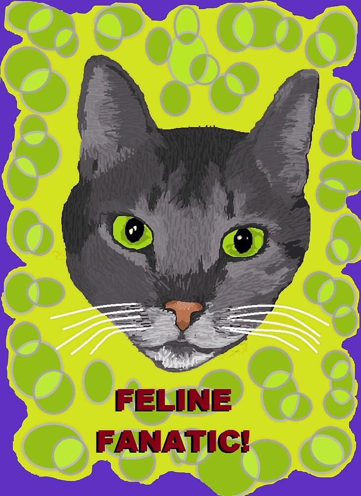 Feline Fanatic  by KarlyleTomms