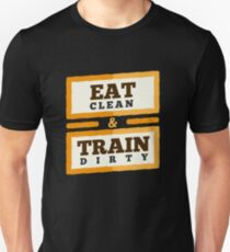 Eat Clean & Train Dirty - Fitness Gym Trainer  Unisex T-Shirt