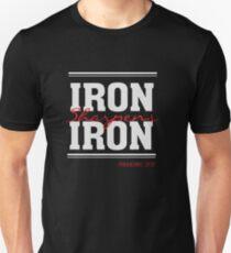 Iron Sharpens Iron - Christian T Shirt - Proverbs 27 17 Unisex T-Shirt