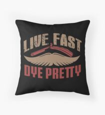 Live Fast Dye Pretty Hipster Mustache Barber Throw Pillow