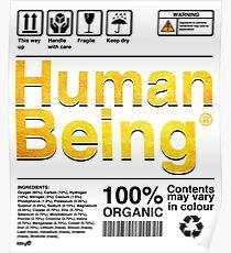 Human Being Science Ingredients tshirts Poster