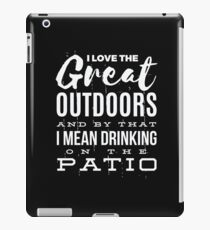 Funny Drinking Love The Great Outdoors  iPad Case/Skin