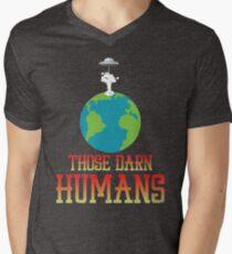 Those Darn Humans Space Alien Invasion Mens V-Neck T-Shirt