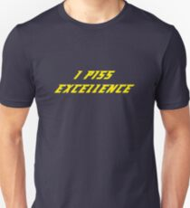 I Piss Excellence Slim Fit T-Shirt