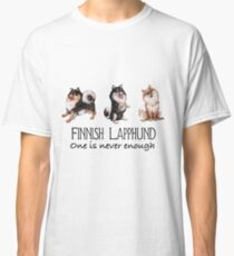 Finnish Lapphund - One is Never Enough - Black Classic T-Shirt