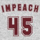 IMPEACH 45 Classic Athletic Style (On Back) by BroadcastMedia