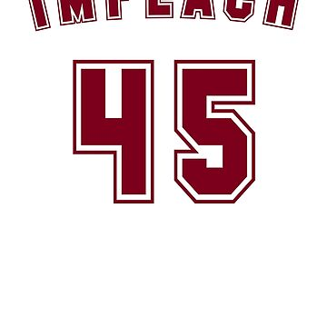 IMPEACH 45 Classic Athletic Style by BroadcastMedia