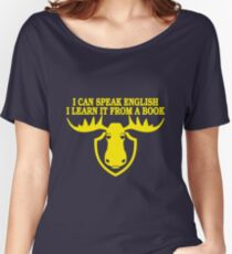 I Can Speak English, I Learn It From a Book Women's Relaxed Fit T-Shirt
