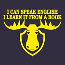 I Can Speak English, I Learn It From a Book by TeesBox