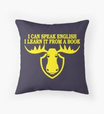 I Can Speak English, I Learn It From a Book Throw Pillow