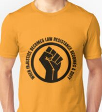 When Injustice Become Law Resistance Becomes Duty Slim Fit T-Shirt