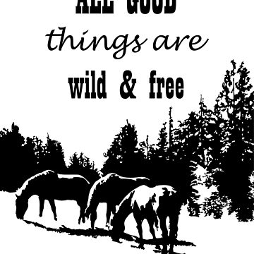 Wild and Free -  Horse print - home & office decor - quote wall decor by Lukovka