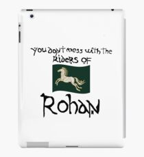 You Don't Mess With Rohan iPad Case/Skin