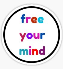 free your mind Sticker
