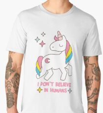 I Don't Believe In Humans - Unicorn Funny T Shirt Men's Premium T-Shirt