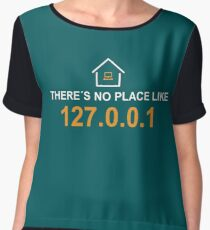 there´s no place like 127.0.0.1 Chiffon Top