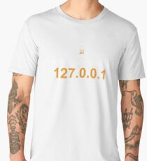 there´s no place like 127.0.0.1 Men's Premium T-Shirt